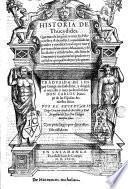 Historia de Tucidides que trata de las guerras entre los Peloponeses y Athenienses...