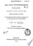 Historia de una enfermedad freqüente, aunque poco conocida, propia del sistema linfático y consideraciones generales sobre las afecciones de los absorventes