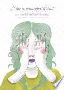 Historia de vida de mujeres, con enfermedades autoinmunes