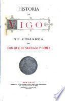 Historia de Vigo y su comarca