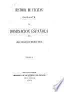 Historia de Yucatan durante la dominacion española