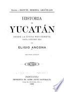 Historia de Yucatan: Epoca moderna 1812-1847