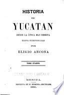 Historia de Yucatan: La guerra social. 1847-188l