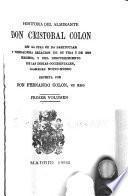 Historia del almirante Don Cristobal Colon en la cual se da particular y verdadera relacion de su vida y de sus hechos, y del descubrimiento de las Indias Occidentales, llamadas Nuevo-mundo