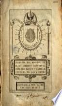 Historia del apostol de Iesus Christo Sanctiago Zebedeo patron y capitan general de las Españas