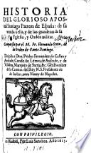 Historia del ... Apostol Santiago, Patron de España, etc