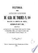 Historia del batallón Cazadores de Alba de Tormes n10 durante la campaña de Africa ocurrida en 1859 y 1860