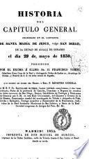 Historia del Capitulo General Celebrado en el Convento de Santa Maria de Jesús, Vulgo San Diego, de la Ciudad de Alcalá de Henares el dia 29 de mayo de 1830 presidido por Francisco Tiberi, que ordenó Fr. Bartolomé Altemir