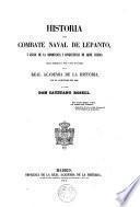 Historia del combate naval de Lepanto...