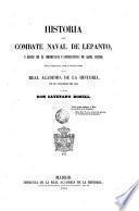 Historia del combate naval de Lepanto, y juicio de la importancia y consecuencias de aquel suceso