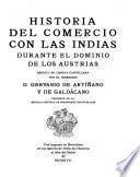 Historia del comercio con las Indias durante el dominio de los Austrias