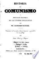 Historia del comunismo, ó, Refutacion histórica de las utopias socialistas