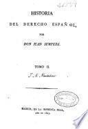 Historia del derecho español: (1823. [4], 395 p.)