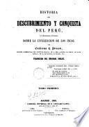 Historia del descubrimento y conquista del Perú, 1