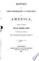 Historia del descubrimiento y conquista de América, escrita en alemán ... y traducida al castellano por D. Francisco Fernández Villabrille