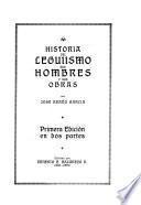 Historia del Leguiismo, sus hombres y sus obras