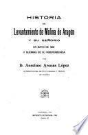 Historia del levantamiento de Molina de Aragón y su señorio en mayo de 1808 y guerras de su independencia