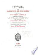 Historia del maestre último que fué de Montesa y de su hermano don Felipe de Borja