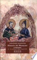 Historia del Monacato cristiano / 2