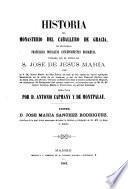 Historia del Monasterio del Caballero de Gracia