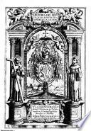 Historia del Monte Celia de Nuestra Señora de la Salceda... D. Fray Pedro Gonçalez de Mendoça....