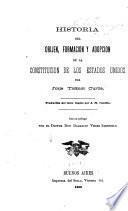Historia del orijen, formación y adopción de la Constitución de los Estados Unidos