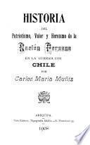 Historia del patriotismo, valor y heroísmo de la Nación peruana en la guerra con Chile