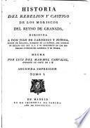 Historia del rebelion y castigo de los Moriscos del reyno de Granada