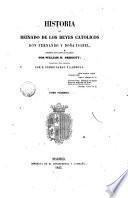 Historia del reinado de los Reyes Católicos Don Fernando y Doña Isabel, 1