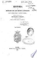 Historia del reinado de los Reyes Católicos don Fernando y doña Isabel: (1845. XXI, 362, [3] p.)