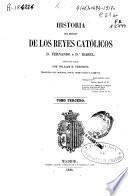 Historia del reinado de los Reyes Católicos Don Fernando y Doña Isabel, 3