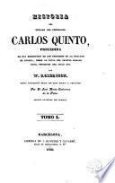 Historia del reinado del emperador Carlos Quinto, 1