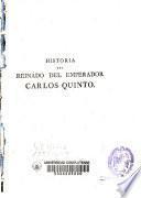 Historia del reinado del Emperador Carlos Quinto