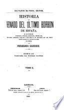 Historia del reinado del ultimo Borbon de España