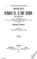 Historia del reinado del último Borbón de España