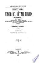 Historia del reinado del último Borbon de España