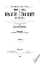 Historia del reinado del último Borbon de España [Isabella ii]. Ed. de lujo