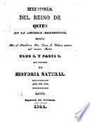 Historia del reino de Quito en la America Meridional,: La historia natural. 1844