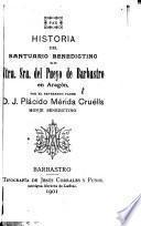 Historia del Santuario benedictino de Ntra. Sra. del Pueyo de Barbastro en Aragón
