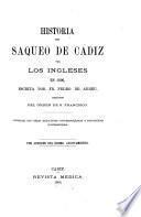 Historia del saqueo de Cadiz por los Ingleses en 1596