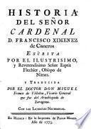 Historia del Señor Cardenal D. Francisco Ximenez de Cisneros