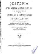 Historia del sitio, defensa, asalto y evacuación de Tarragona en la Guerra de la Independencia