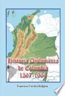 Historia diplomática de Colombia 1567-1914