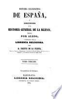 Historia eclesiastica de Espana