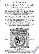 Historia eclesiastica politica, natural y moral de los ... Reynos de la Etiopia, monarchia del ... preste Juan de las Indias (etc.)