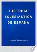 Historia Eclesiatica de Espana