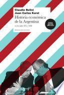 Historia económica de la Argentina en los siglos XX y XXI