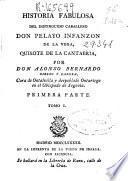 Historia fabulosa del distinguido caballero Don Pelayo Infanzon de la Vega, Quixote de Cantabria