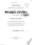 Historia genealógica y heráldica de la monarquia española