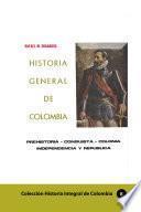 Historia General de Colombia